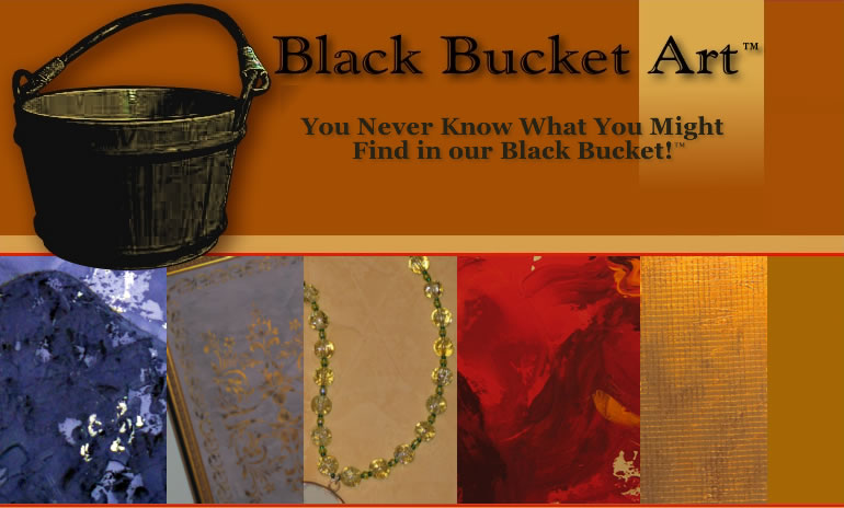 Art - Nashville - Black Bucket Art, unique, creative, one-of-a-kind art and jewelry.